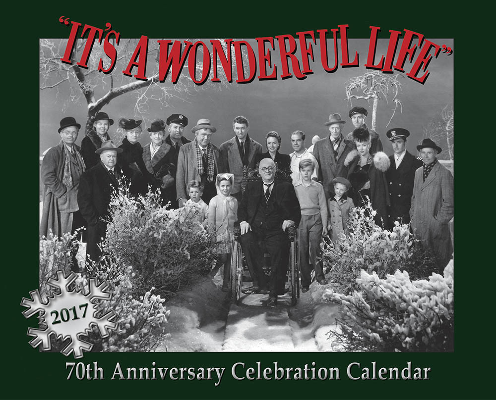 2017 Calendar It 39 S A Wonderful Life Museum